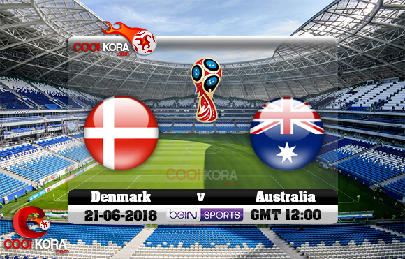 مشاهدة مباراة الدنمارك وأستراليا اليوم 21-6-2018 بي أن ماكس كأس العالم 2018