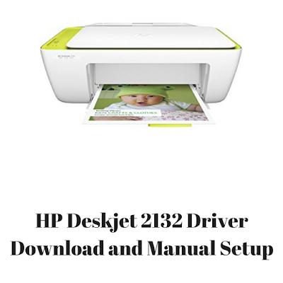 HP Deskjet 2132 Driver Download and Manual Setup