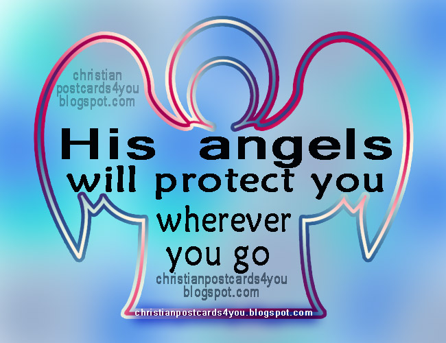 His Angels Will Protect You Gods Protection Quotes Christian