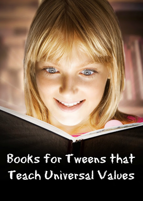 Books for Tweens that teach universal values