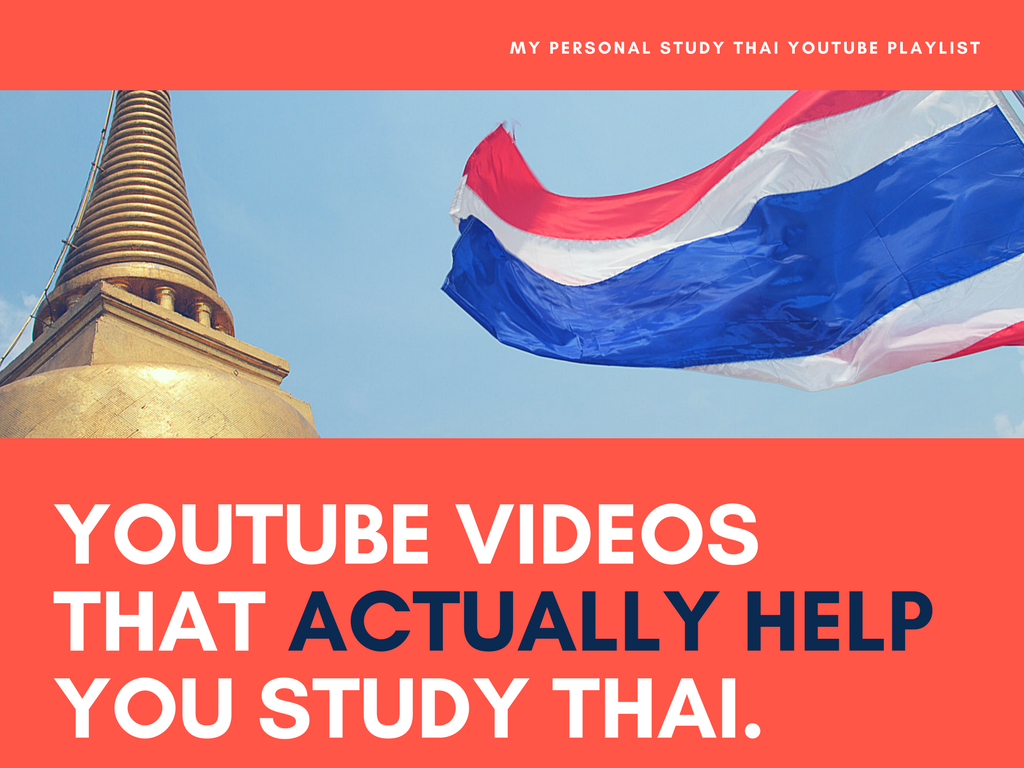 5650929c5a 6+ YouTube Videos That Actually Help You Study Thai