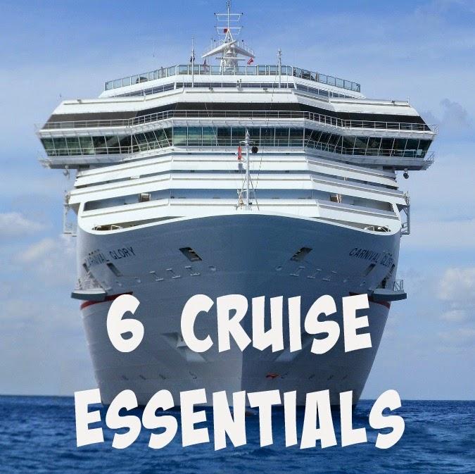 6 cruise essenstials
