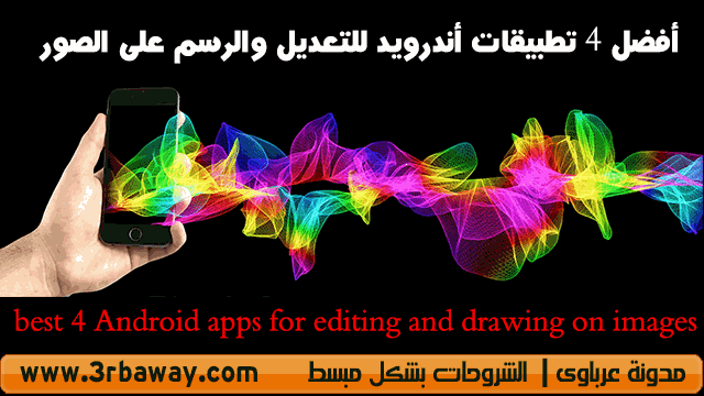 best 4 Android apps for editing and drawing on images