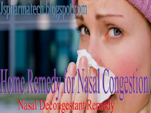 Home Remedy For Nasal Congestion Nasal Decongestant Remedy