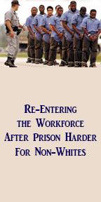 Re-Entering the Workforce After Prison Harder For Non-Whites