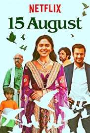 15 August (2019) Marathi Full Web Series Hindi HDRip 1080p | 720p | 480p | 300Mb | 700Mb