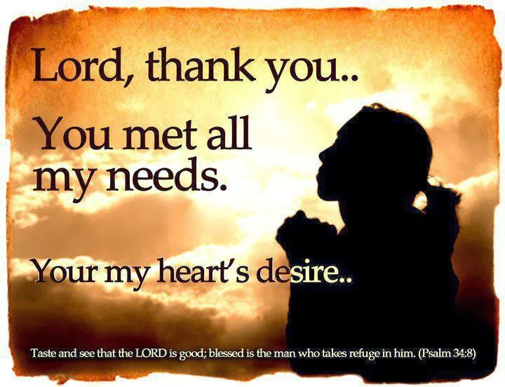 Thank You Lord God Jesus You Met All My Needs Hearts Desires