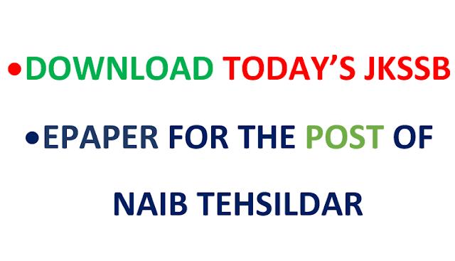 Download Today's Paper of JKSSB NAIB Tehsildar 2018 HELD ON 29 APRIL 2018 NAIB TEHSILDAR paper pdf
