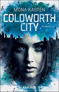 [Rezension] Coldworth City – Mona Kasten