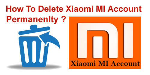 How To Delete/ Remove Xiaomi MI Account Permanently Easily in Hindi ?