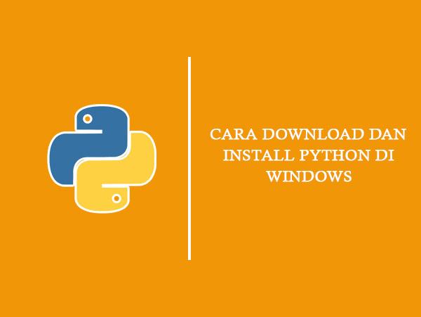 Belajar Python Part 1 : Cara Download dan Menginstall Python