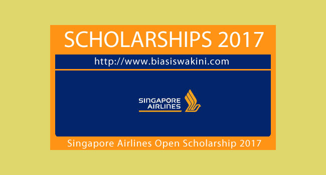 Singapore Airlines Open Overseas Scholarship 2017