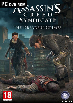 Assassins Creed Syndicate The Dreadful Crimes Full Version