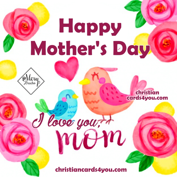 love card to my mom happy mothers day image