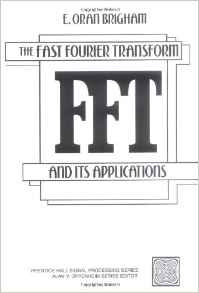 The Fast Fourier Transform and Its Applications