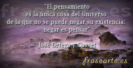 Frases Para Pensar de José Ortega y Gasset