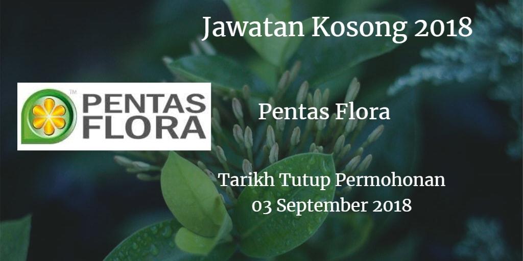 Jawatan Kosong Pentas Flora Sdn Bh 03 September 2018