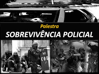 Palestra 'Sobrevivência Policial'