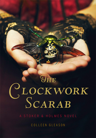Review ~ The Clockwork Scarab by Colleen Gleason