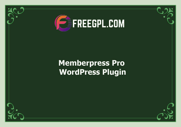 Memberpress Pro - All In One Membership Plugin Nulled Download Free