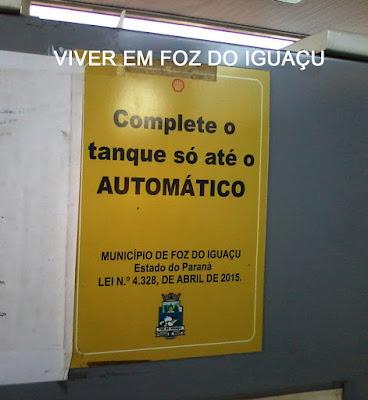 Curioso! Você sabia que em foz do Iguaçu é proibido abastecer após a trava automática da bomba de combustível