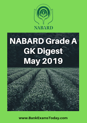 NABARD Grade A GK Digest: May 2019