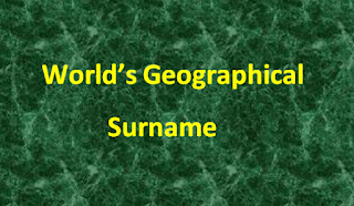 World's Geographical Surnames- General Knowledge