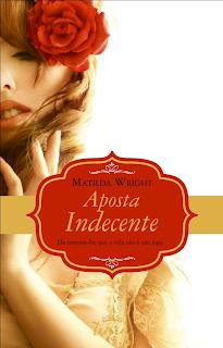 """Resultado de imagem para Aposta Indecente"""" de Matilda Wright"""