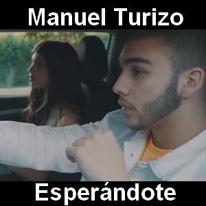Manuel Turizo - Esperandote