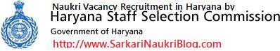 Naukri Vacancy Recruitment by Haryana SSC