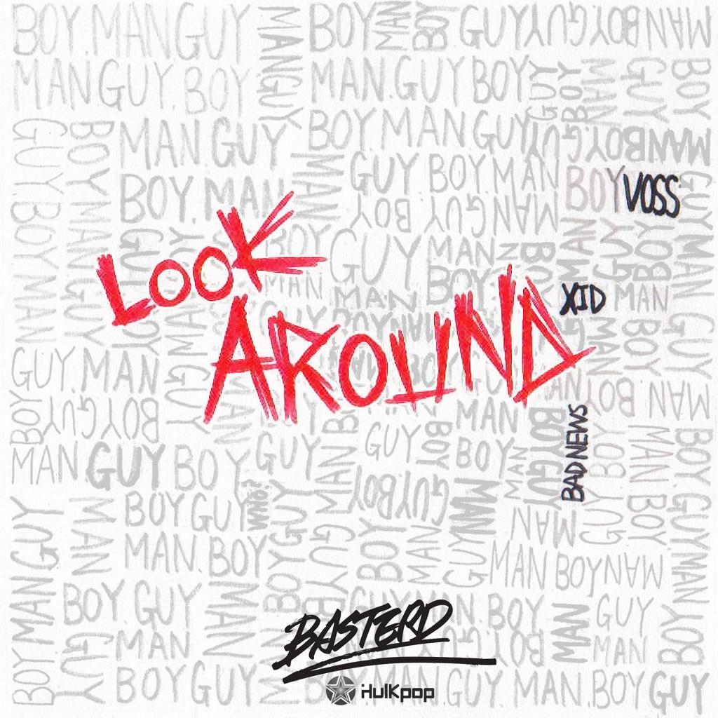 [Single] BASTERD – Look Around