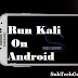 Android Phone Me Kali Linux Ko Kaise Install Kare | Without Root