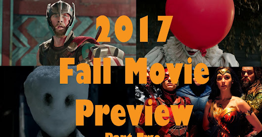 2017 Fall Movie Preview- Part Two