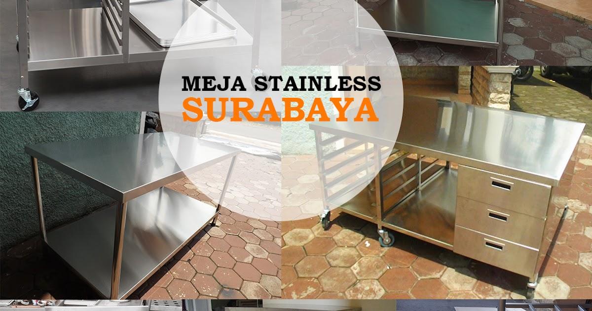 Meja Stainless Steel Di Surabaya