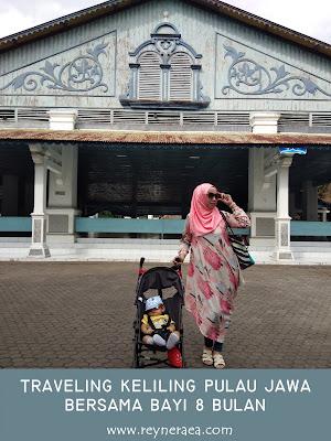 traveling dari surabaya ke solo dengan bayi 8 bulan