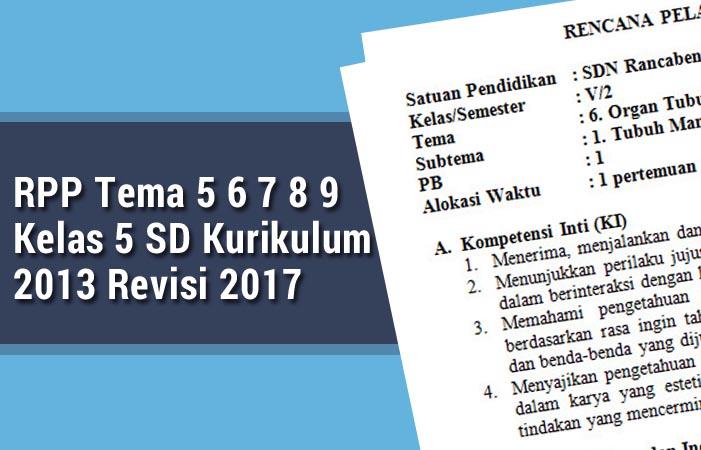 RPP Tema 5 6 7 8 9 Kelas 5 SD Revisi 2017