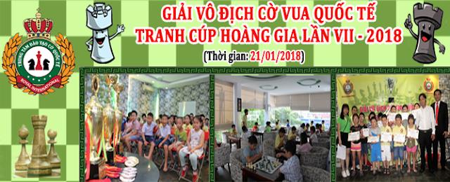 GIẢI CỜ VUA QUỐC TẾ MỞ RỘNG TRANH CUP HOÀNG GIA LẦN VII - 2018
