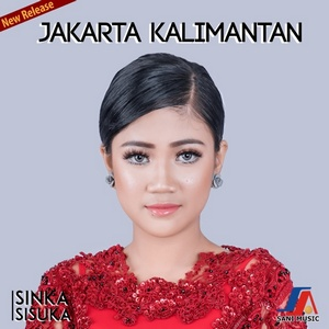 Sinka Sisuka - Jakarta Kalimantan
