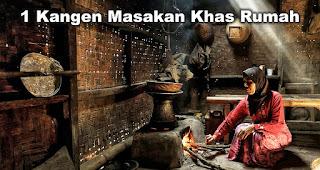 Kangen Masakan Khas Rumah