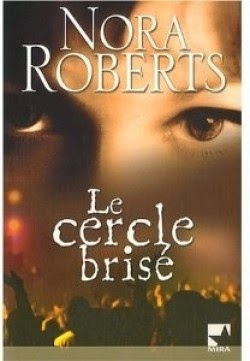 http://lachroniquedespassions.blogspot.fr/2014/07/le-cercle-brise-nora-roberts.html