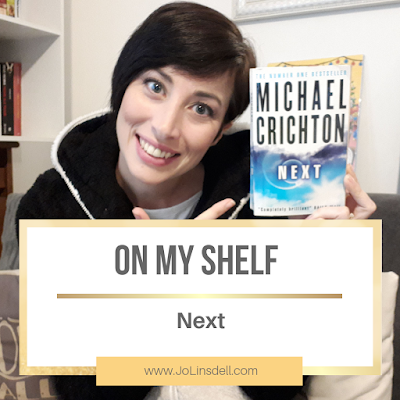 On My Shelf: Next by Micheal Crichton