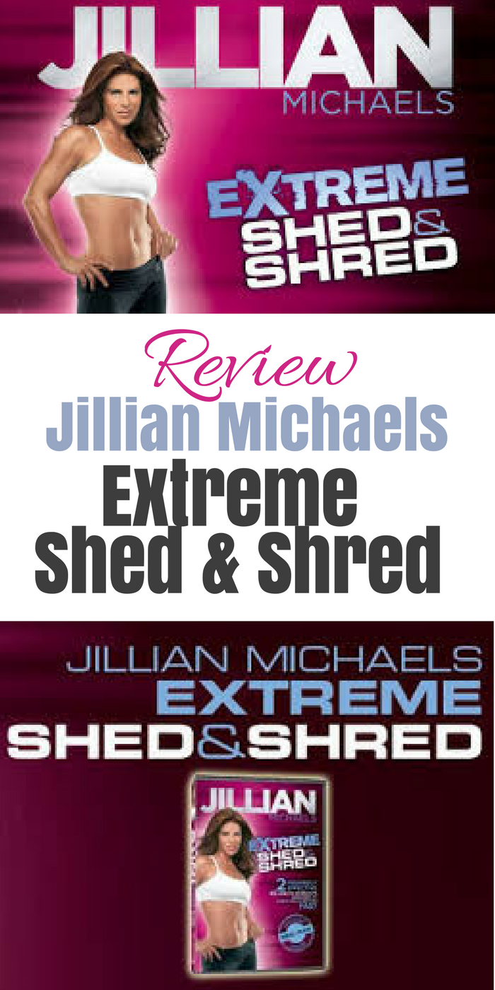 Review Jillian Michaels Extreme Shed Amp Shred