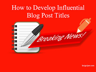 Write Influential Blog Post Titles