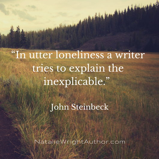 Writer Wednesday: Utter Loneliness and Explaining the Inexplicable