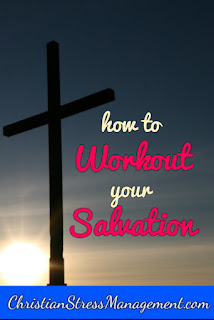 How to workout your own salvation