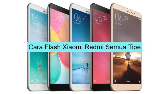 Cara Flash Xiaomi Redmi