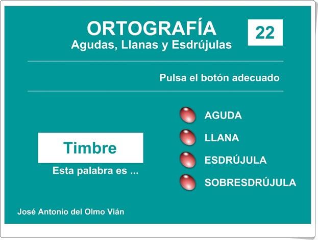 Agudas llanas y esdrújulas Lengua Española de Educación Primaria José Antonio del Olmo Vián