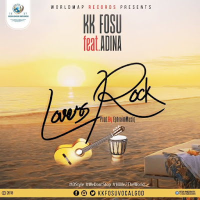 KK Fosu ft. Adina – Lovers Rock (Prod. Ephraim) 2018 | Download Mp3