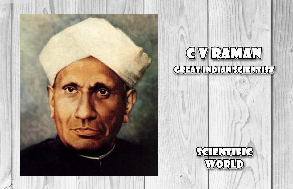 CV Raman Inventions and Discoveries in Hindi.