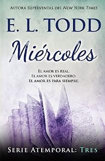 Miercoles (Atemporal 3)- E. L. Todd